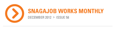 Snagajob Works Monthly
